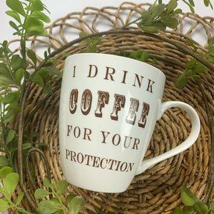 3/$15 ⚠️ I Drink Coffee For Your Protection Mug